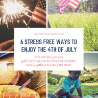 6 ways stress free ways to enjoy the 4th of July